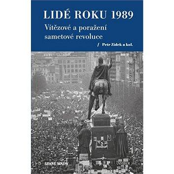 Lidé roku 1989: Vítězové a poražení sametové revoluce (978-80-242-6319-9)
