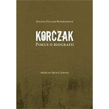Korczak: Pokus o biografii (978-80-7511-478-5)