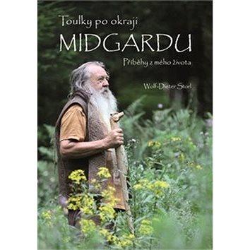 Toulky po okraji Midgardu: Příběhy z mého života (978-80-906629-8-8)