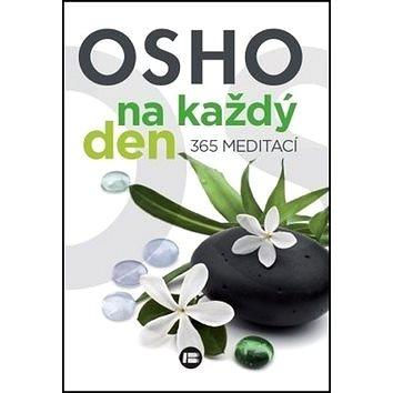 Osho na každý den 365 meditací (978-80-7593-175-7)