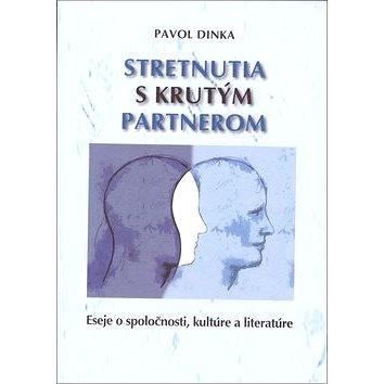 Stretnutia s krutým partnerom: Eseje o spoločnosti, kultúre a literatúre (978-80-8202-115-1)