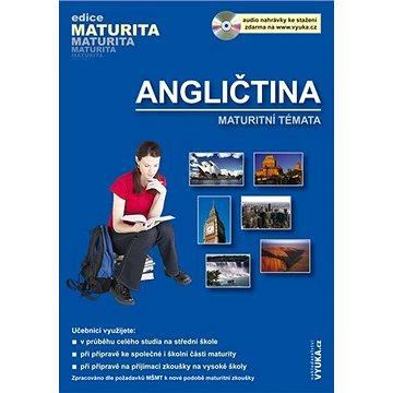 Angličtina Maturitní témata: audio nahrávky ke stažení zdrama (978-80-86873-16-9)