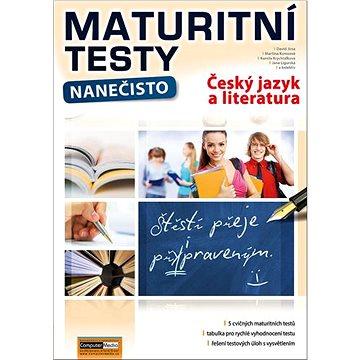 Maturitní testy nanečisto Český jazyk a literatura (978-80-7402-378-1)