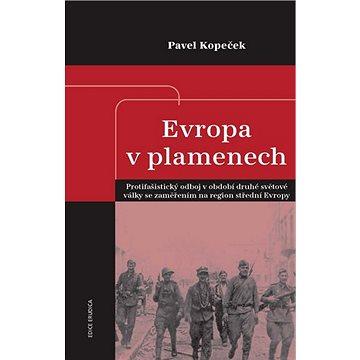 Evropa v plamenech (978-80-7557-239-4)