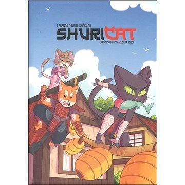 Shuricat: Legenda o ninja kočkách (978-80-907476-7-8)