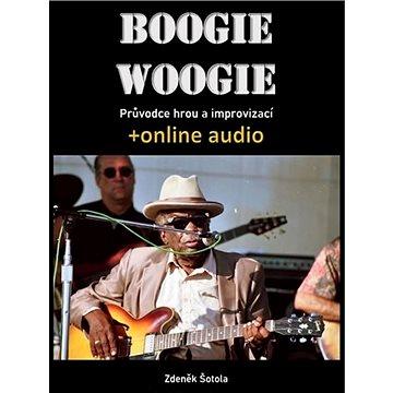 Boogie woogie: Průvodce hrou a improvizací + online audio (9790706573069)
