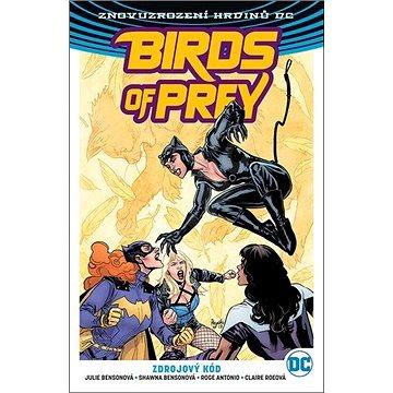 Birds of Prey 2 Zdrojový kód (978-80-7449-895-4)