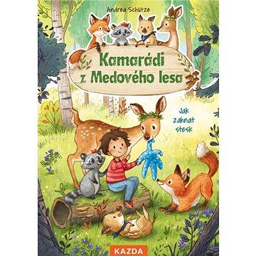Kamarádi z Medového lesa: Jak zahnat stesk (978-80-88316-85-5)