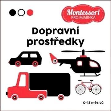 Montessori pro miminka Dopravní prostředky (978-80-7642-926-0)