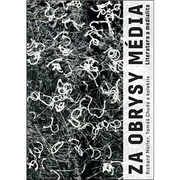 Za obrysy média: Literatura a medialita (978-80-246-4688-6)