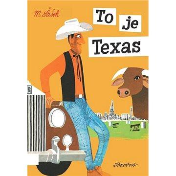 To je Texas (978-80-7515-114-8)