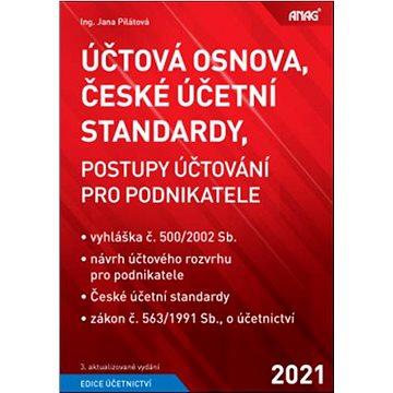 Účtová osnova, České účetní standardy 2021: Postupy účtování pro podnikatele (978-80-7554-310-3)
