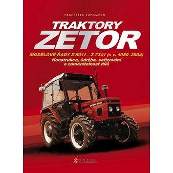 Traktory Zetor: Modelové řady Z 5011 - Z 7341 (r. v. 1980 - 2004) - Konstrukce, údržba, seřizov