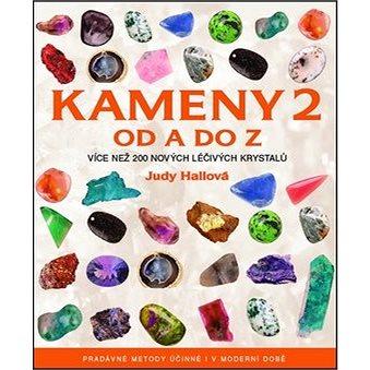 Kameny 2 od A do Z: Více než 200 nových léčivých krystalů (978-80-7359-218-9)