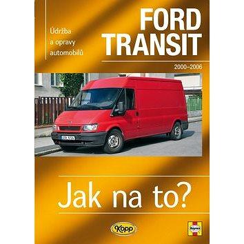 Ford Transit 2000-2006 (978-80-7232-402-6)