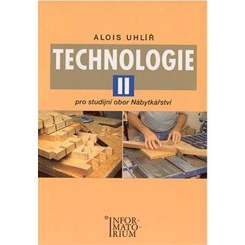 Technologie II: Pro studijní obor Nábytkářství (978-80-7333-008-8)