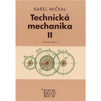 Technická mechanika II: Pro studijní obory SOŠ a SOU (978-80-7333-064-4)