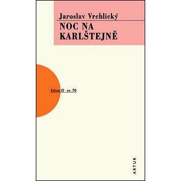 Noc na Karlštejně: Svazek 70 (978-80-87128-41-1)