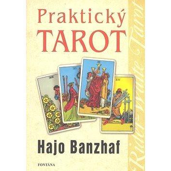 Praktický tarot: Řešení problémů života pomocí snů (978-80-7336-316-1)