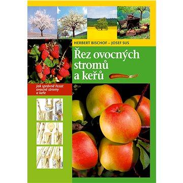 Řez ovocných stromů a keřů (978-80-7360-935-1)