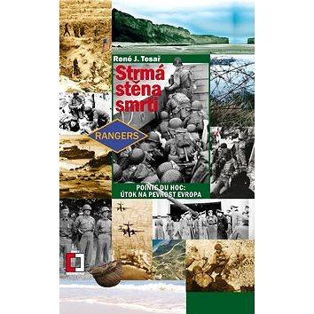 Strmá stěna smrti: 16.svazek Point du Hoc: Útok na pevnost Evropa (978-80-7425-048-4)