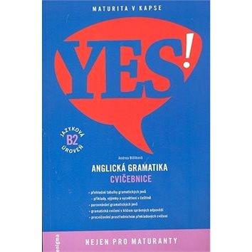 YES! Anglická gramatika: Cvičebnice, jazyková úroveň B2 (978-80-89132-84-3)