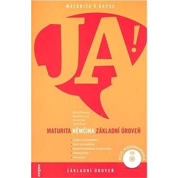 JA! Němčina maturita: Základní úroveň + CD (978-80-89132-60-7)