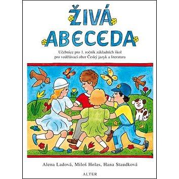 Živá abeceda: Učebnice pro 1.ročník ZŠ pro vzdělávací obor Český jazyk a literatura (978-80-7245-150-0)