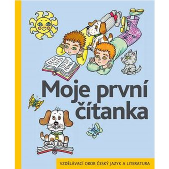 Moje první čítanka: Vzdělávací obor český jazyk a literatura (978-80-7245-195-1)