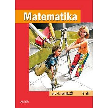 Matematika pro 4. ročník ZŠ 3. díl (978-80-7245-218-7)