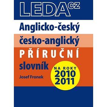 Anglicko-český a česko-anglický příruční slovník: na roky 2010 - 2011 (978-80-7335-236-3)