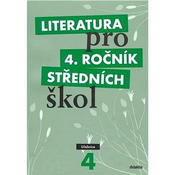 Literatura pro 4. ročník středních škol: Učebnice (978-80-7358-149-7)