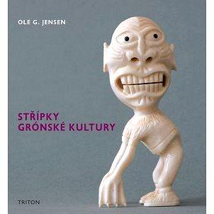 Střípky grónské kultury (978-80-7387-407-0)