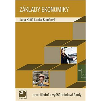 Základy ekonomiky pro střední a vyšší hotelové školy (978-80-7373-127-4)