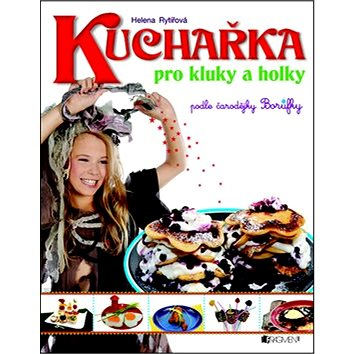 Kuchařka pro kluky a holky (978-80-253-1063-2)