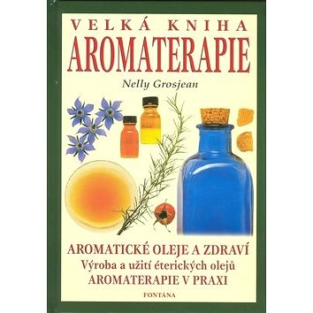 Velká kniha aromaterapie (978-80-7336-084-9)