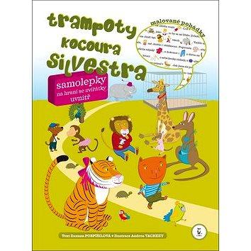 Trampoty kocoura Silvestra: + samolepky (978-80-7292-185-0)