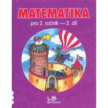 Matematika pro 2. ročník 2. díl (978-80-85806-88-5)