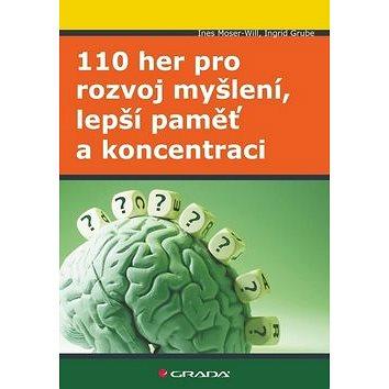 110 her pro rozvoj myšlení, lepší paměť a koncentraci (978-80-247-3560-3)