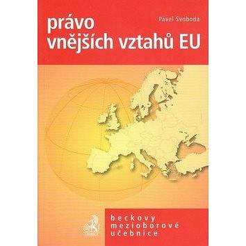 Právo vnějších vztahů EU po Lisabonské smlouvě (978-80-7400-352-3)
