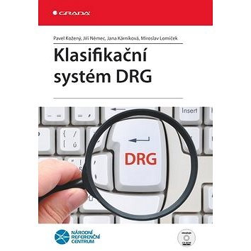 Klasifikační systém DRG (978-80-247-2701-1)
