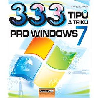 333 tipů a triků pro Windows 7 (978-80-7402-080-3)