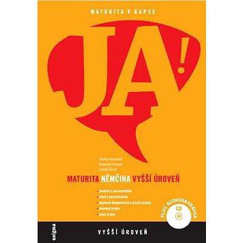 JA! Němčina maturita: Vyšší úroveň + CD (978-80-89132-94-2)