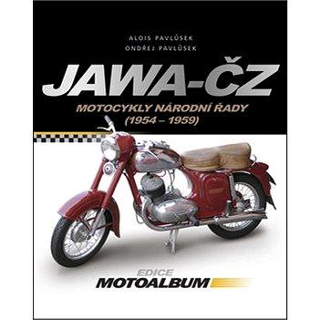 Jawa-ČZ: Motocykly národní řady 1954 - 1959 (978-80-251-3306-4)