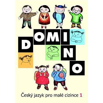Domino Český jazyk pro malé cizince 1 (978-80-7357-582-3)