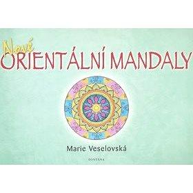 Nové orientální mandaly (978-80-7336-352-9)
