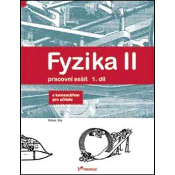 Fyzika II Pracovní sešit 1. díl: S komentářek pro učitele (978-80-7230-168-3)