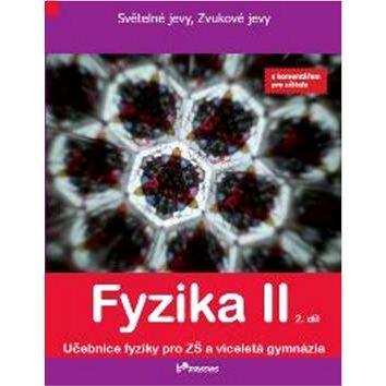 Fyzika II 2. díl: S komentářem pro učitele (978-80-7230-241-3)