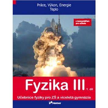 Fyzika III 1. díl s komentářem pro učitele (978-80-7230-279-6)
