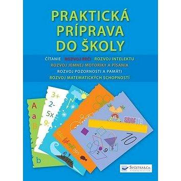 Praktická príprava do školy (978-80-8107-359-5)